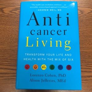 Anticancer Living by Lorenzo Cohen phd & Alison J